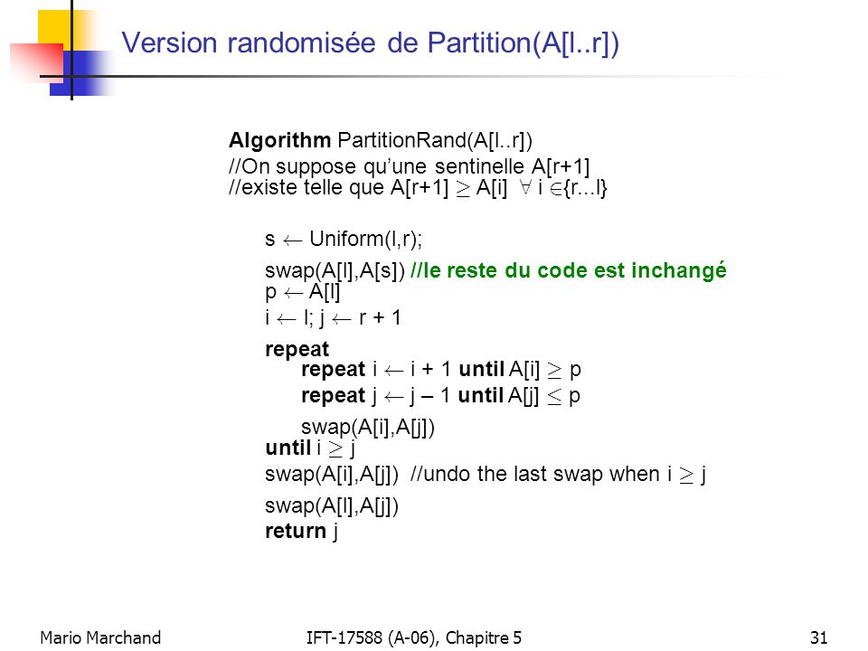 Version randomisée de Partition(A[l..r])
